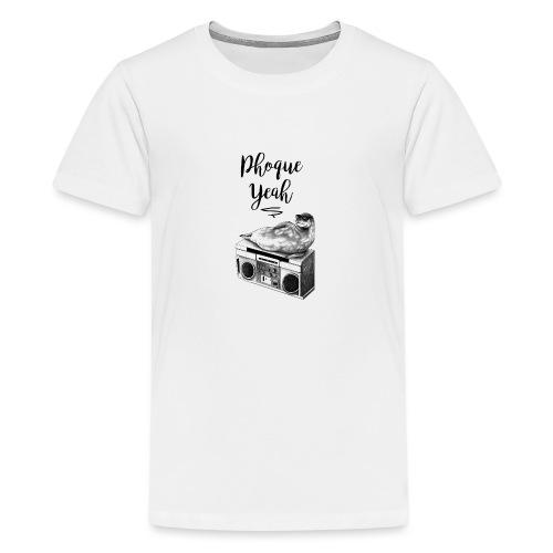 Phoque Yeah - T-shirt Premium Ado