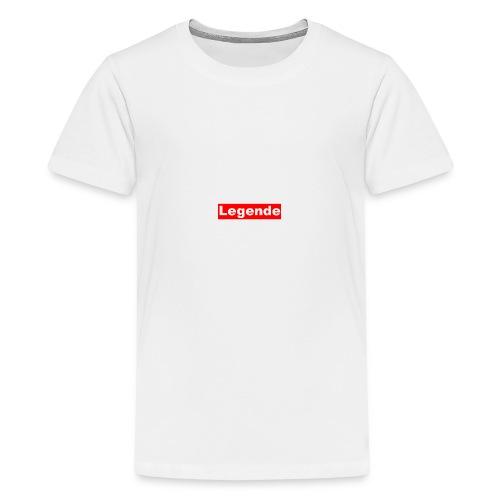 Du bist eine Legende und einfach Toll - Teenager Premium T-Shirt