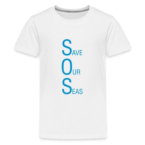 Save Our Seas 1 - Teenage Premium T-Shirt