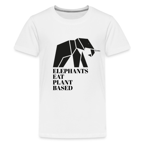 Elephants Eat Plant Based - Teenager Premium T-Shirt