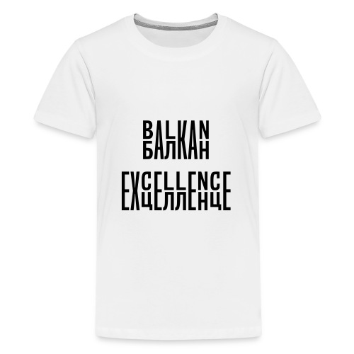 Balkan Excellence vert. - Teenage Premium T-Shirt
