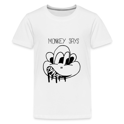 Monkey Says Rave - Teenage Premium T-Shirt