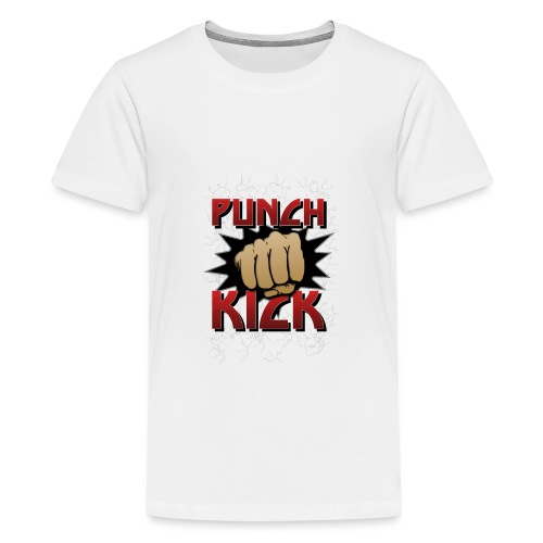 Punch Kick - Fist - Teenage Premium T-Shirt