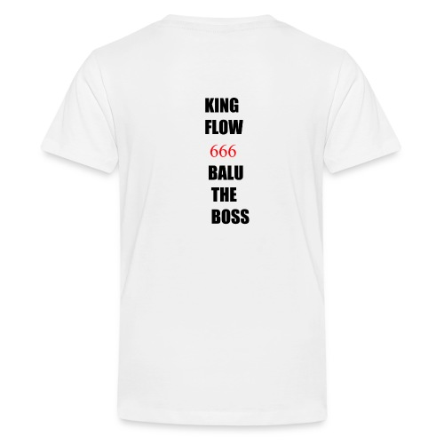 BALUTHEBOSS UND KINGFLOW 666-SHIRT - Teenager Premium T-Shirt