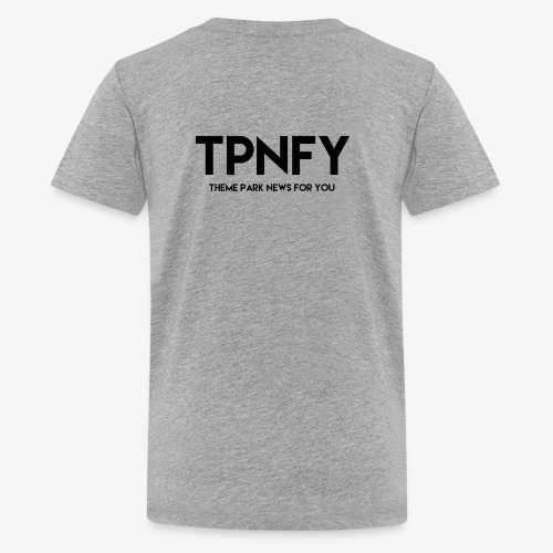 TPNFY - Teenage Premium T-Shirt