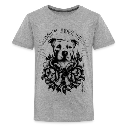 dont judge me black - Teenager Premium T-Shirt