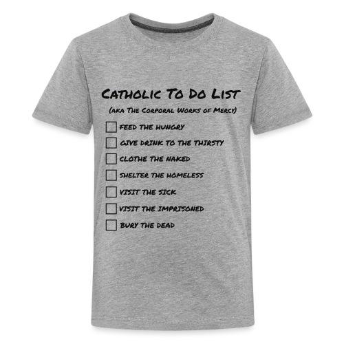 CATHOLIC TO DO LIST - Teenage Premium T-Shirt