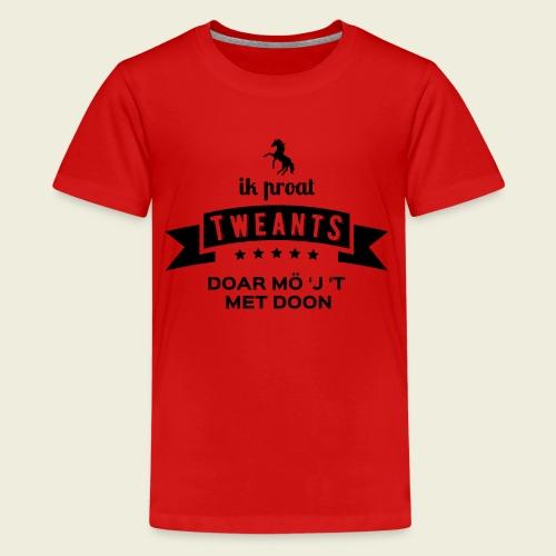 Ik proat Tweants...(donkere tekst) - Teenager Premium T-shirt