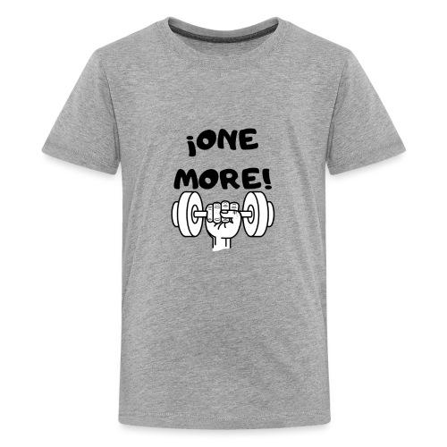 ¡ONE MORE! frase motivación deporte - Camiseta premium adolescente