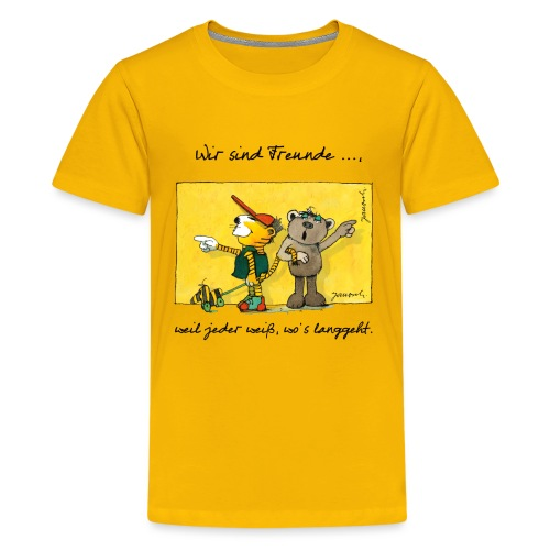 Janoschs 'Wir sind Freunde, weil jeder weiß ...' - Teenager Premium T-Shirt