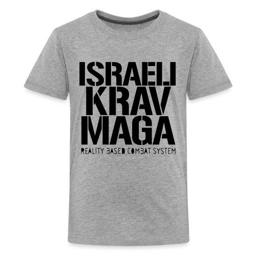 Israeli Krav Maga - Teenage Premium T-Shirt