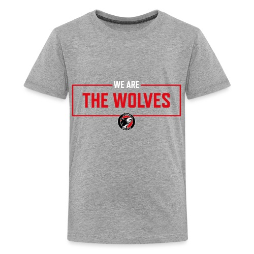 WE ARE THE WOLVES - Teenager Premium T-Shirt