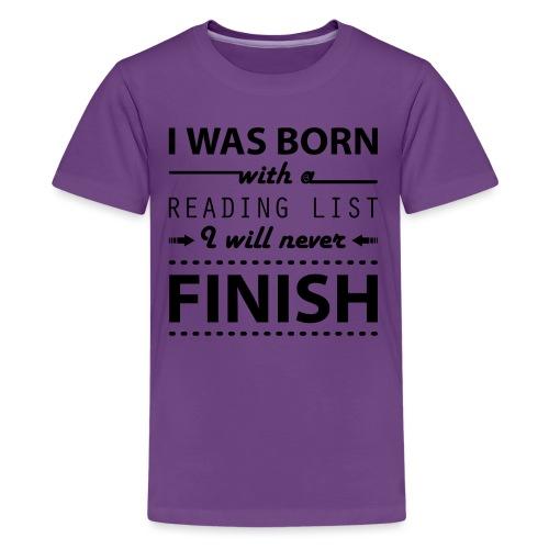 0191 Leseliste | Buch | Buchliebhaber | Bücher - Teenage Premium T-Shirt