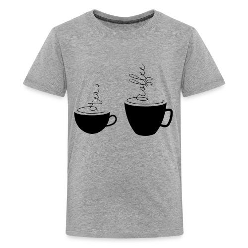 0253 Coffee Mug | Teacup | Coffee | tea - Teenage Premium T-Shirt