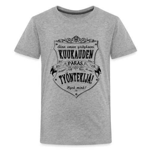 Hyvä Minä I - Teinien premium t-paita