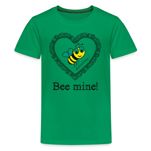 Bees3-1 save the bees | bee mine! - Teenage Premium T-Shirt