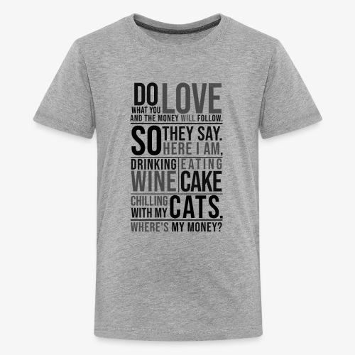 Wine, Cake, Cats - Black - Teinien premium t-paita