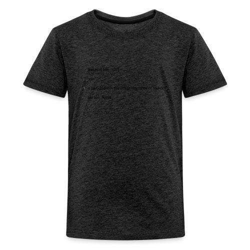 Traceur dictionary see also ninja - Teenager premium T-shirt