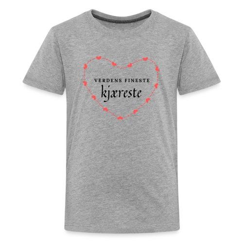 Verdens fineste kjæreste - Premium T-skjorte for tenåringer