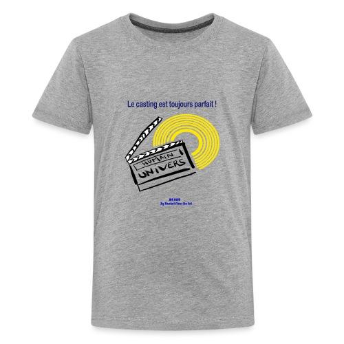 Le casting est toujours parfait - T-shirt Premium Ado