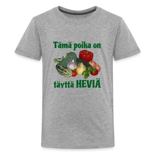 Poika täyttä heviä - Teinien premium t-paita