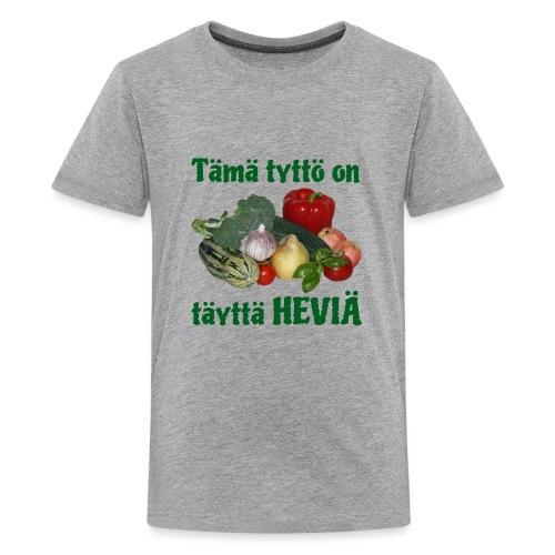 Tyttö täyttä heviä - Teinien premium t-paita