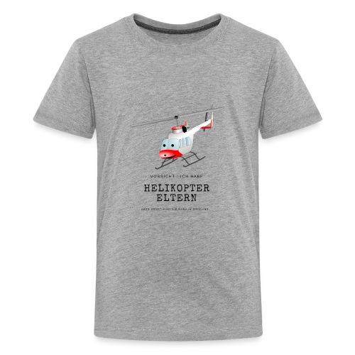 Helikoptereltern - Teenager Premium T-Shirt