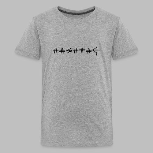 Hashtag - Teenage Premium T-Shirt