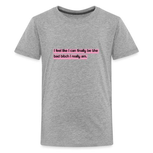 Bad bitch - Camiseta premium adolescente