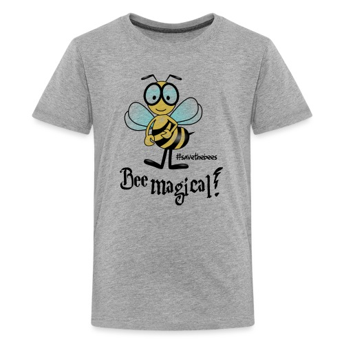 Bees10 - bees are magical | save the bees - Teenage Premium T-Shirt