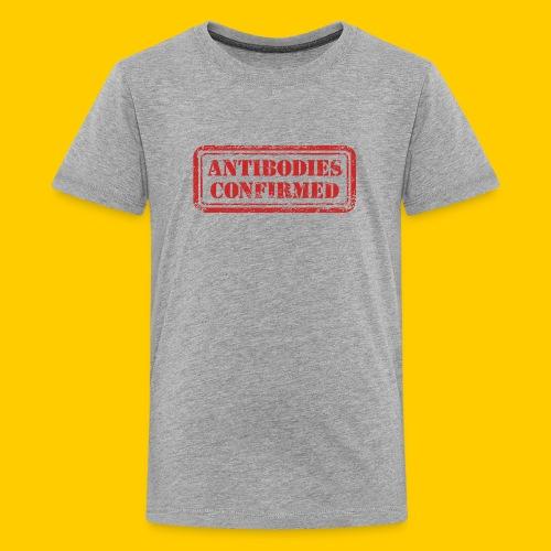 Antibodies Confirmed - Premium-T-shirt tonåring