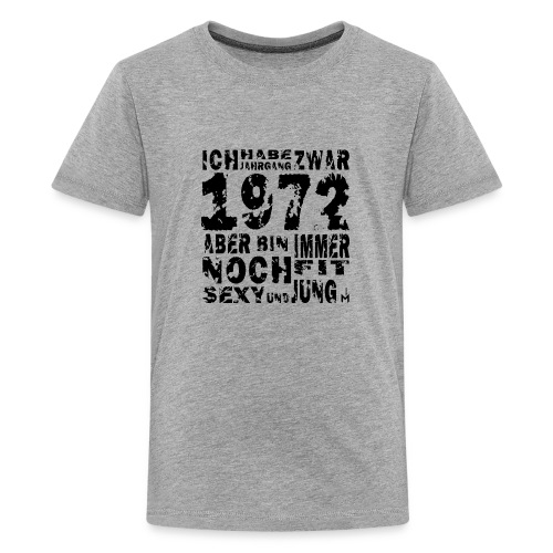 Sexy Jahrgang 1972 - Teenager Premium T-Shirt