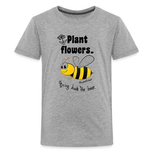 Bees8-1 Bringt die Bienen zurück! | Bookrebels - Teenage Premium T-Shirt