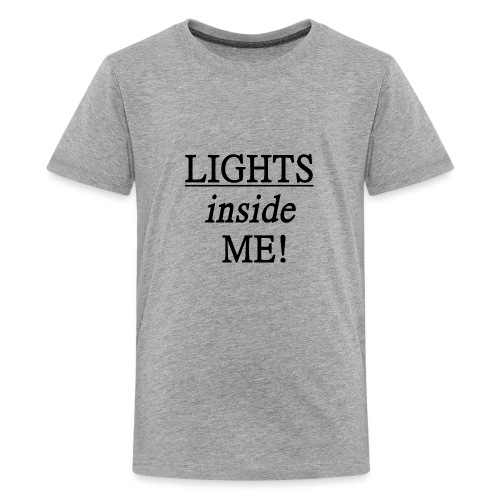 Lights inside me! schwarz - Teenager Premium T-Shirt
