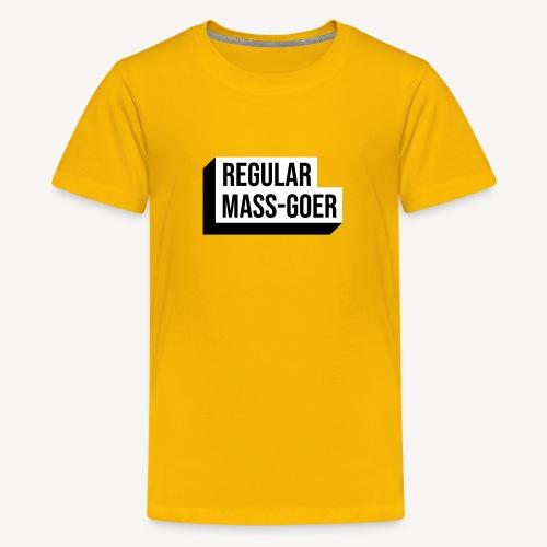 REGULAR MASS GOER - Teenage Premium T-Shirt