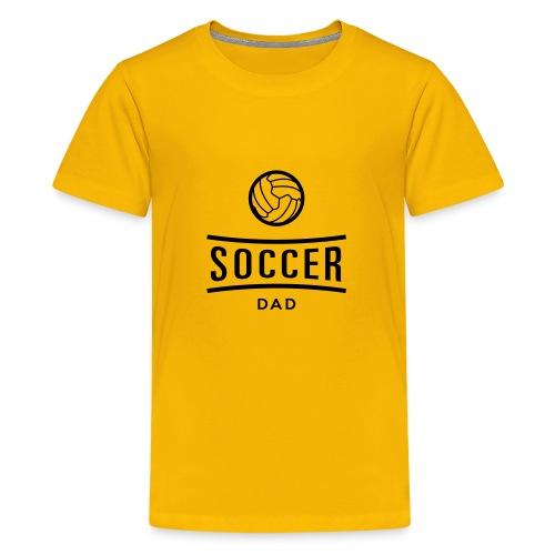 soccer dad - T-shirt Premium Ado