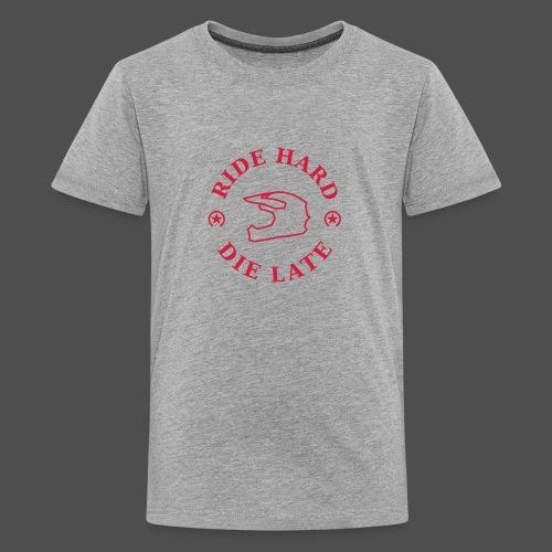 jeździć ciężko - późno - Koszulka młodzieżowa Premium