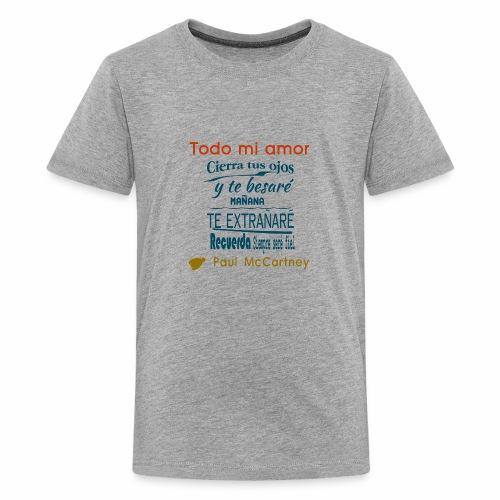 All my loving español 1 - Camiseta premium adolescente