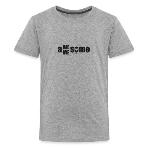 awesome we+me shirt – schwarz - Teenager Premium T-Shirt