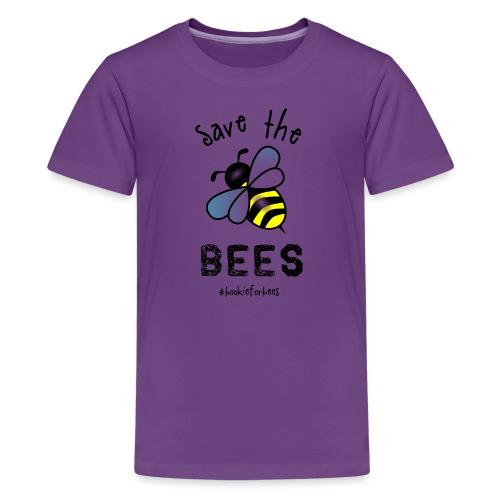 Bees4-1 save the bees   Bookrebels - Teenage Premium T-Shirt