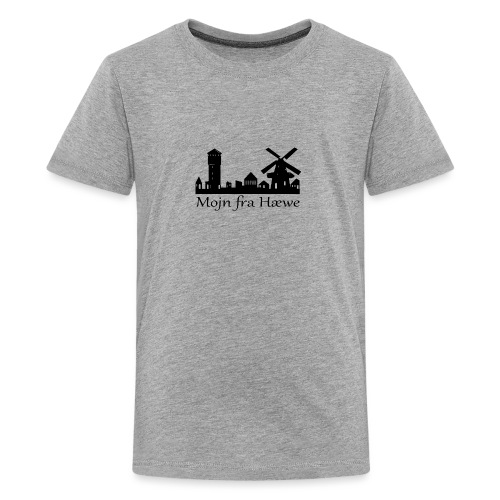Mojn fra Hæwe! - Teenager premium T-shirt