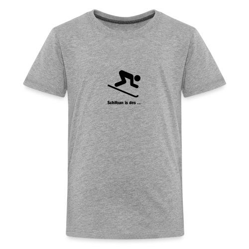 Schifoan - Teenager Premium T-Shirt