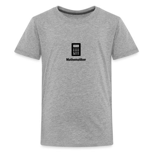 Mathematiker - Teenager Premium T-Shirt