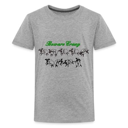 Beware Crazy Sheep Lady - Teenager Premium T-Shirt