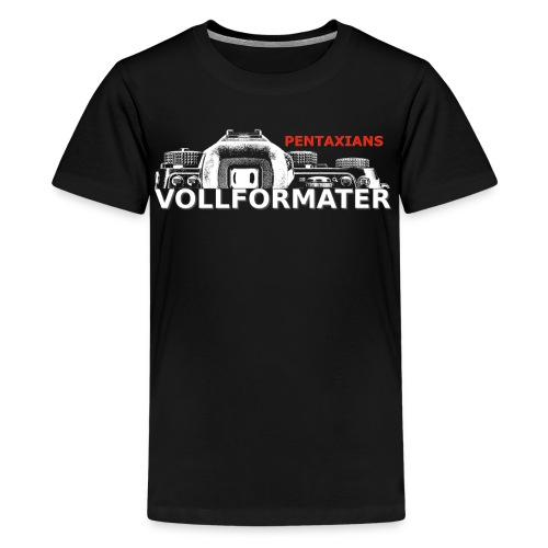 Pentaxians VOLLFORMATER white Logo - Teenager Premium T-Shirt