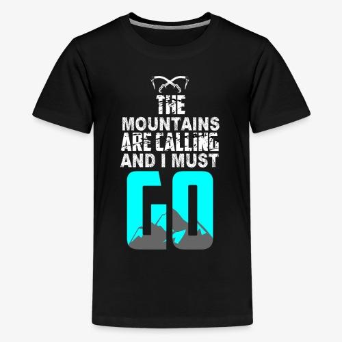 La Llamada del Escalador de Montaña - Camiseta premium adolescente