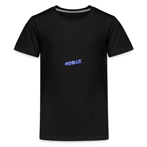 #CHILLZ - Teenage Premium T-Shirt