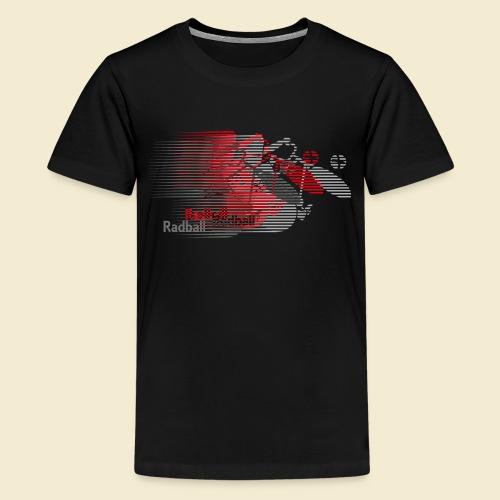 Radball   Earthquake Red - Teenager Premium T-Shirt