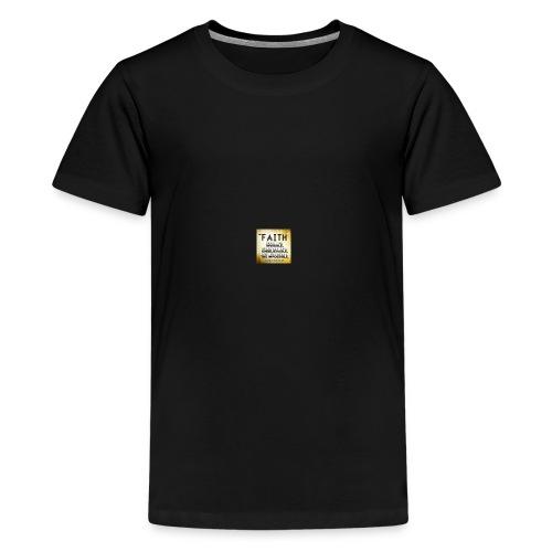 faith is 2 - Teenage Premium T-Shirt