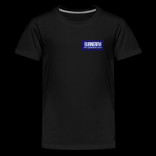 BurnerFM Hier Sürst du den Sound - Teenager Premium T-Shirt